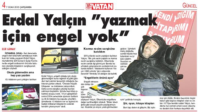 """Vatan Gazetesi: Erdal Yaçın """"Yazmak İçin Engel Yok"""""""